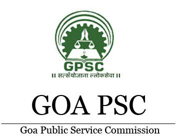 Goa PSC Recruitment 2021 for the Posts of Assistant Agricultural Officer, Junior Scale Officer and Other