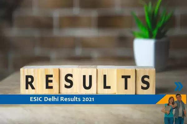 Click here for ESIC Delhi Results 2021- Senior Resident Result 2021