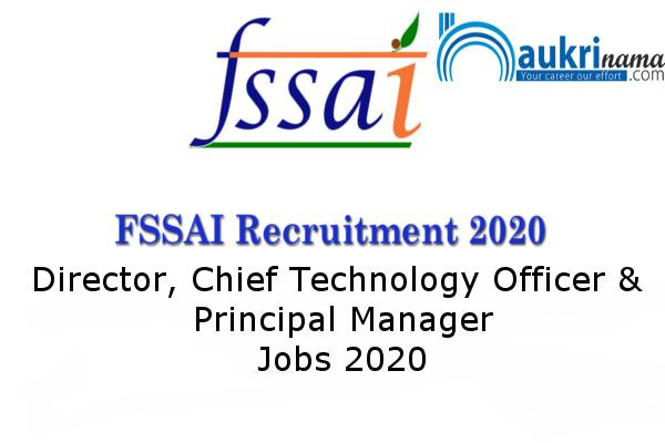 FSSAI Delhi  recruitment for  the post of Director and Chief Technical Officer , Apply Now