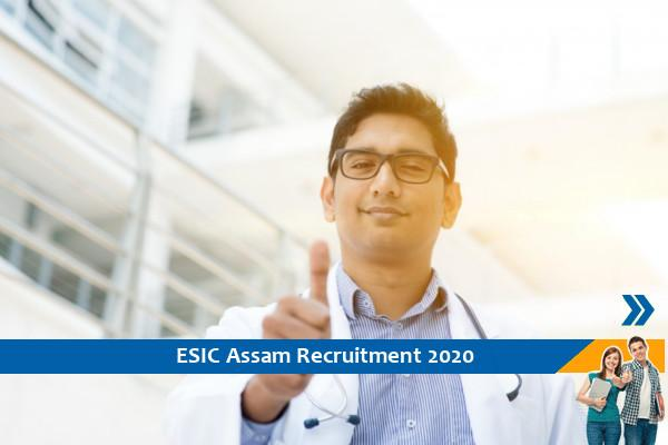 Recruitment for the post of Specialist in ESIC Guwahati