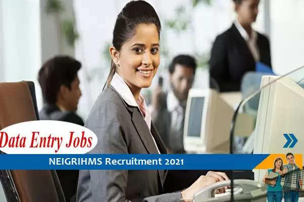 NEIGRIHMS Shillong Recruitment for the post of Data Entry Operator